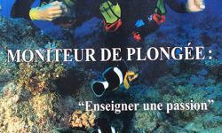 Moniteur de plongée : enseigner une passion